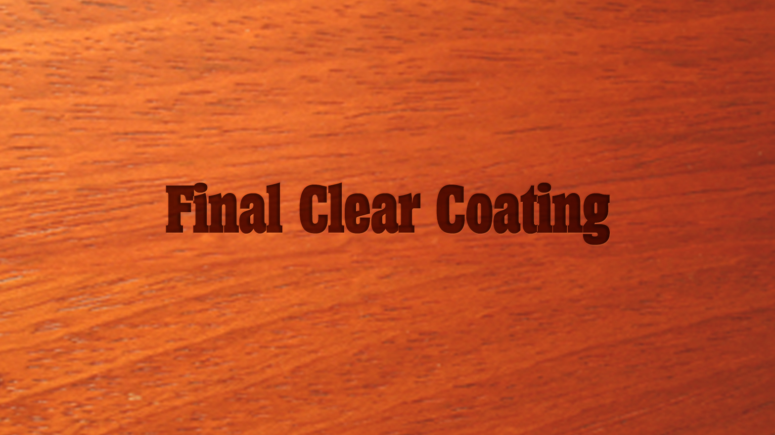 5 Day Intensive: Final Clear Coating